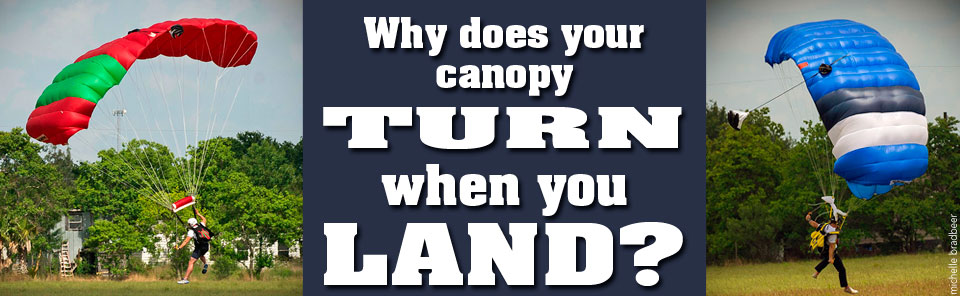 Does Your Canopy Turn When You Land?